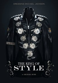 Книга о Майкле Джексоне The King of Style: Dressing Michael Jackson