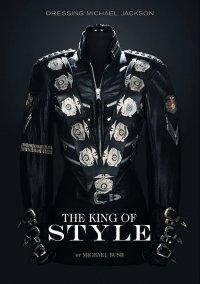 Книга о Майкле Джексоне The King of Style: Dressing Michael Jackson