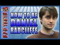 Как быть Дэниелом Рэдклиффом